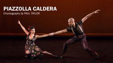Paul Taylor's Piazzolla Caldera