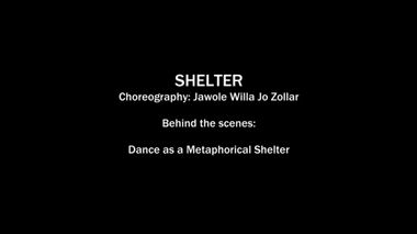 Behind the Scenes: Dance as a Metaphorical Shelter