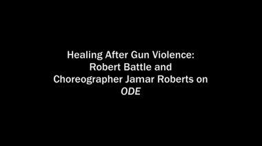 The Making of Jamar Roberts' Ode: Healing After Gun Violence