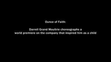 The Making of Darrell Grand Moultrie's Ounce of Faith Part 1