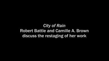 Behind the Scenes of Camille A. Brown's City of Rain