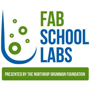 Northrop Grumman Foundation 2016 Fab School Labs Contest Now Open for Submissions