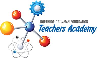 The Northrop Grumman Foundation Teachers Academy Announces 2017-18 Cohort of Teacher Fellows
