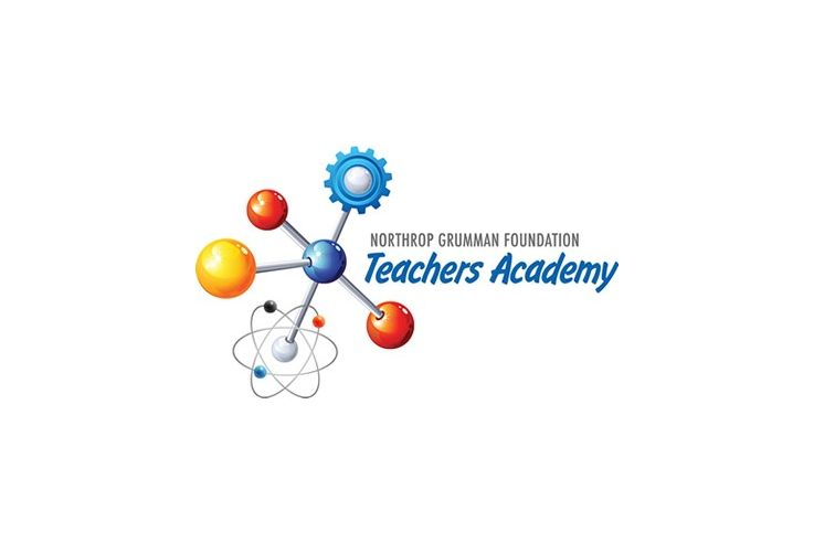 Northrop Grumman Foundation Teachers Academy Now Accepting Applications for the 2018-2019 Program