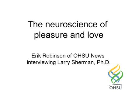 Audio interview with Larry Sherman, Ph.D.