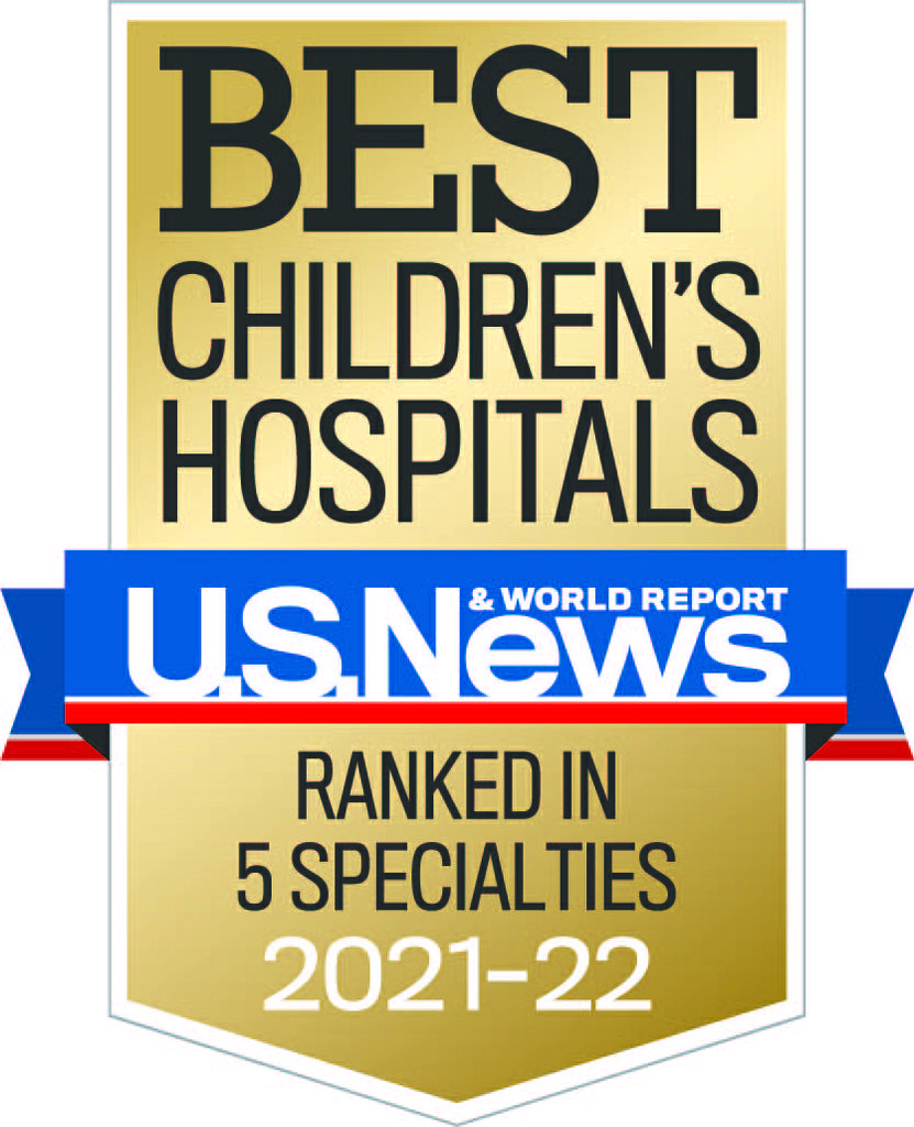 """USNWR Best Children's Hospitals badge: a gold-colored placket reading """"best children's hospitals, ranked in 5 specialties 2021-22"""", with a blue and red ribbon across the middle reading 'U.S.News&World Report'"""