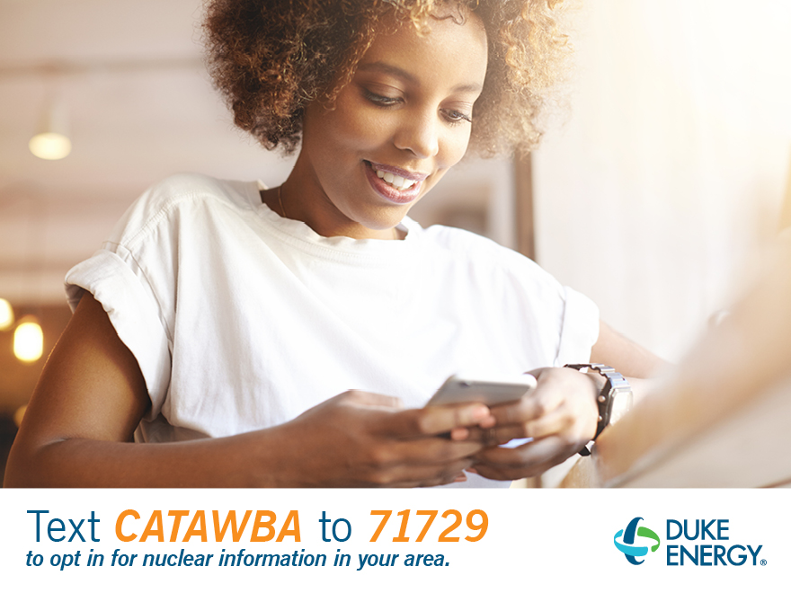 Text Catawba to 71729 to opt in for nuclear information in your area.