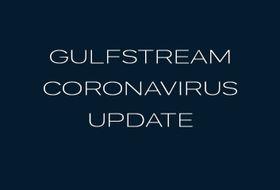 Gulfstream Coronavirus Update