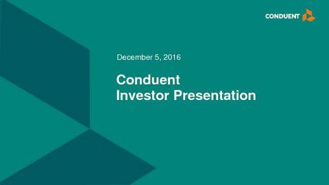 Conduent Investor Event Presentation Slides 2016