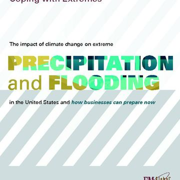 Coping with Extreme Precipitation and Flooding FM Global Whitepaper
