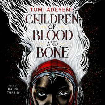 Children of Blood and Bone audiobook