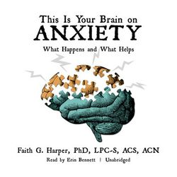 this-is-your-brain-on-anxiety