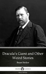 dracula-s-guest-and-other-weird-stories-by-bram-stoker-delphi-classics-illustrated