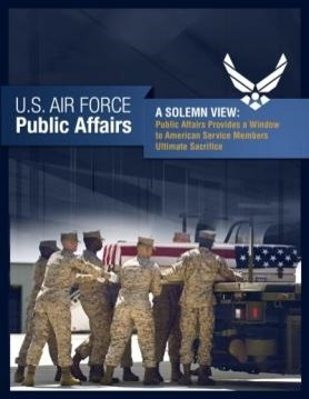 Best of Silver Anvils 2010: With Honor: Public Affairs Provides a Window to American Service Members Ultimate Sacrifice