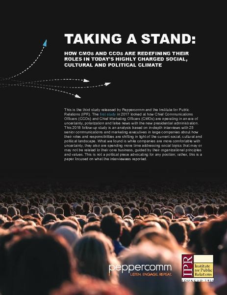 Taking a Stand: How CMOs and CCOs are Redefining Their Roles in Today's Highly Charged Social, Cultural and Political Climate