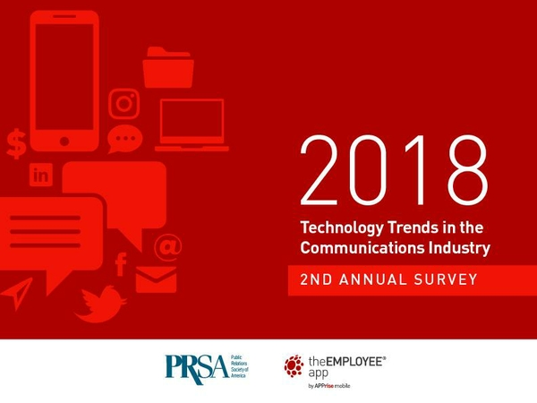 PRSA & theEMPLOYEEapp Release 2018 Technology Trends in the Communications Industry Report