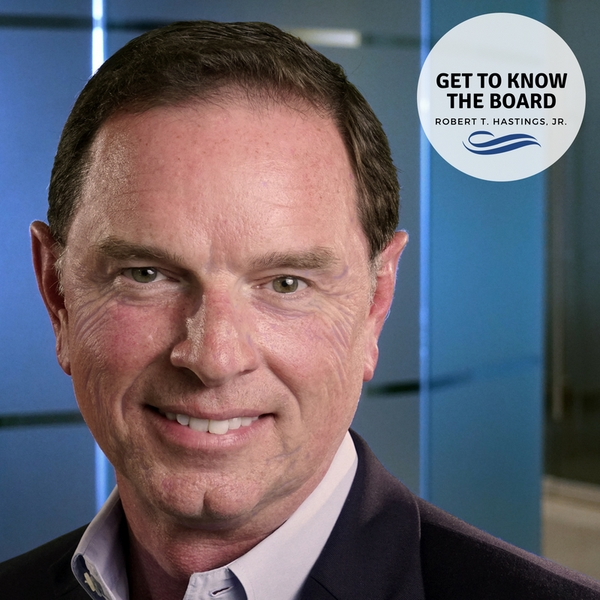 Get to Know the Board: Robert Hastings, Jr., APR+M, Fellow PRSA