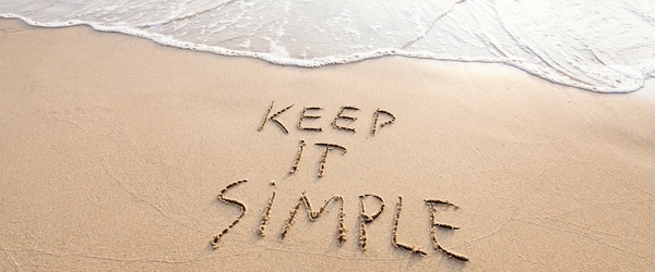 Communication: Keep It Simple. Stick with Sgt. Friday's Principle