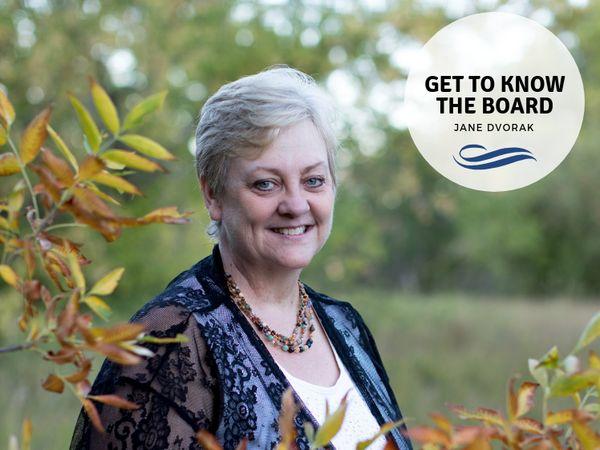 Get to Know the Board: Jane Dvorak, APR, Fellow PRSA