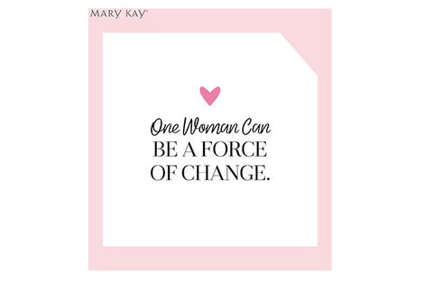 One Woman Can BE A FORCE OF CHANGE