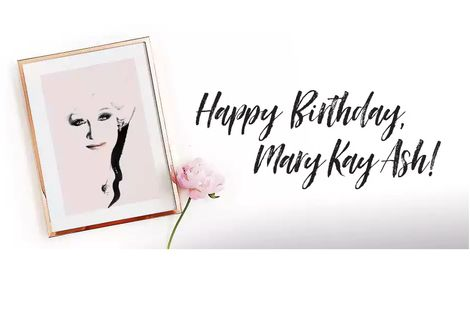A Century-Long Legacy: Mary Kay Ash's 100th Birthday
