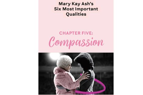 Mary Kay Ash Six Most Important Qualities – Chapter Five: Compassion