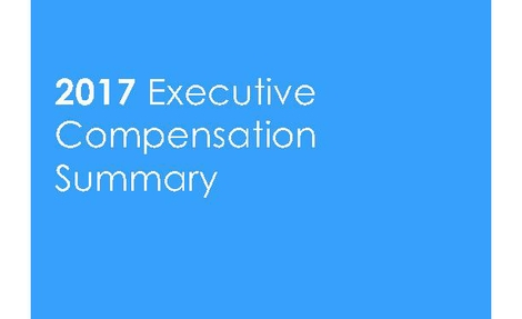 2017 Executive Compensation Summary