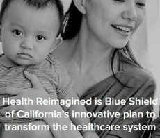 Blue Shield of California Health Reimagined Initiative to Transform Health Care for Individuals, Communities Throughout California