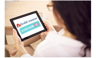 Get Health Matters Delivered for Free