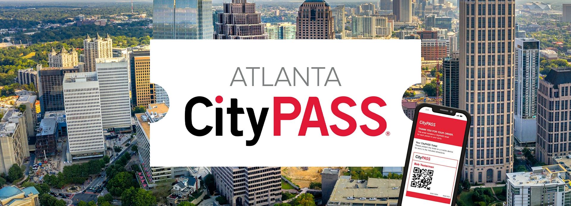 2021-2022 Atlanta CityPASS®
