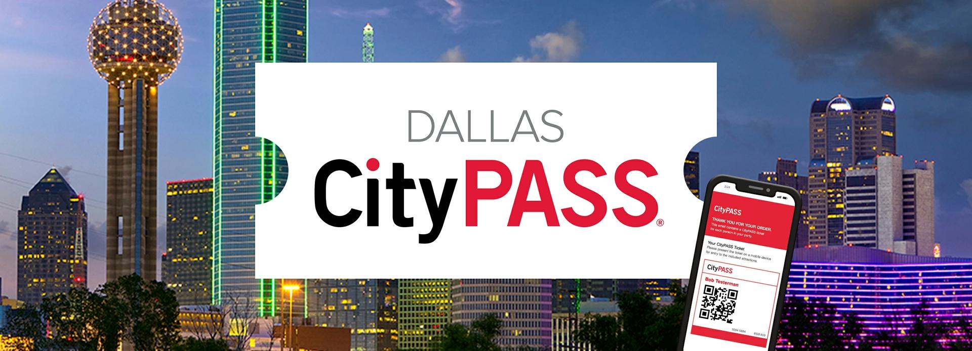 2021-2022 Dallas CityPASS®