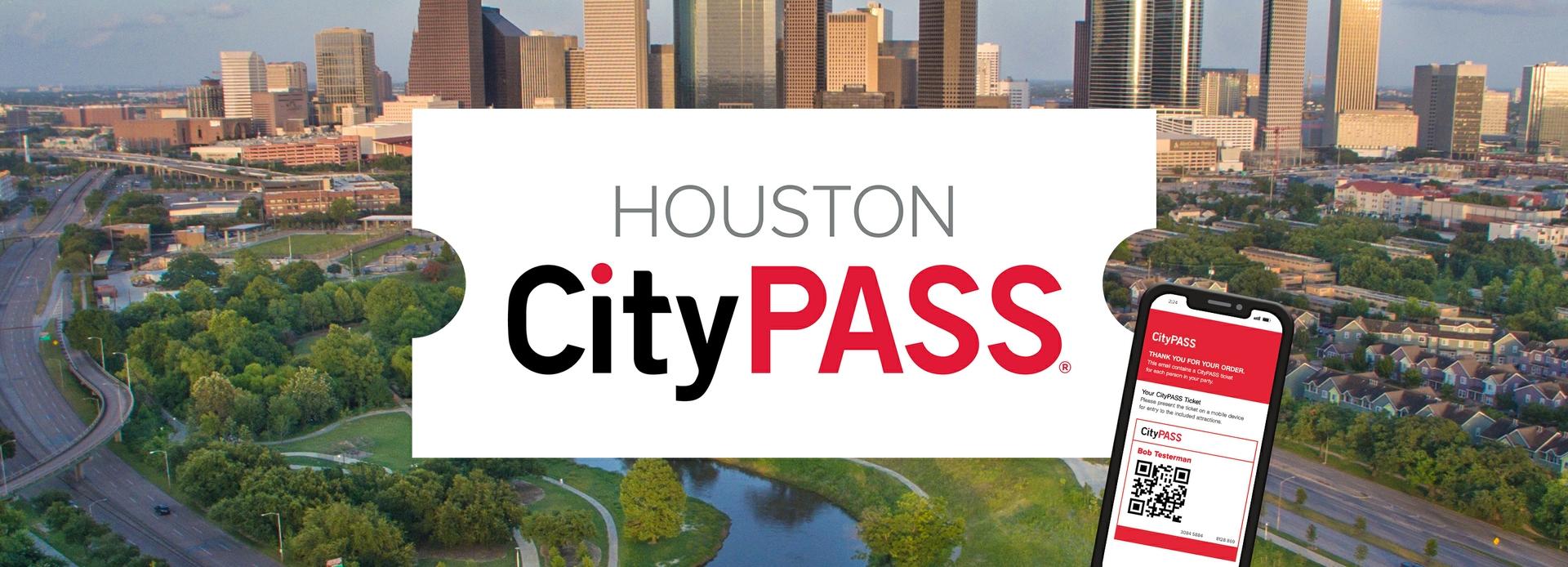 2021-2022 Houston CityPASS®