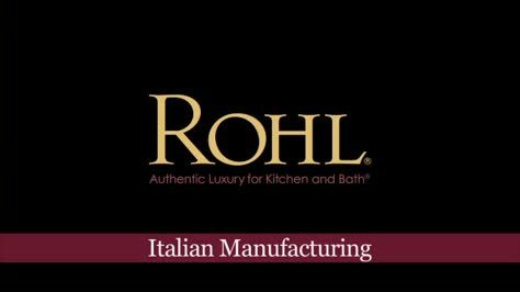 ROHL Italian Manufacturing