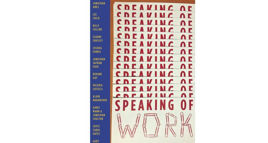 Xerox Unveils Speaking of Work, a Book Collaboration Among 14 Celebrated Writers and Creative Talents in Support of Global Literacy