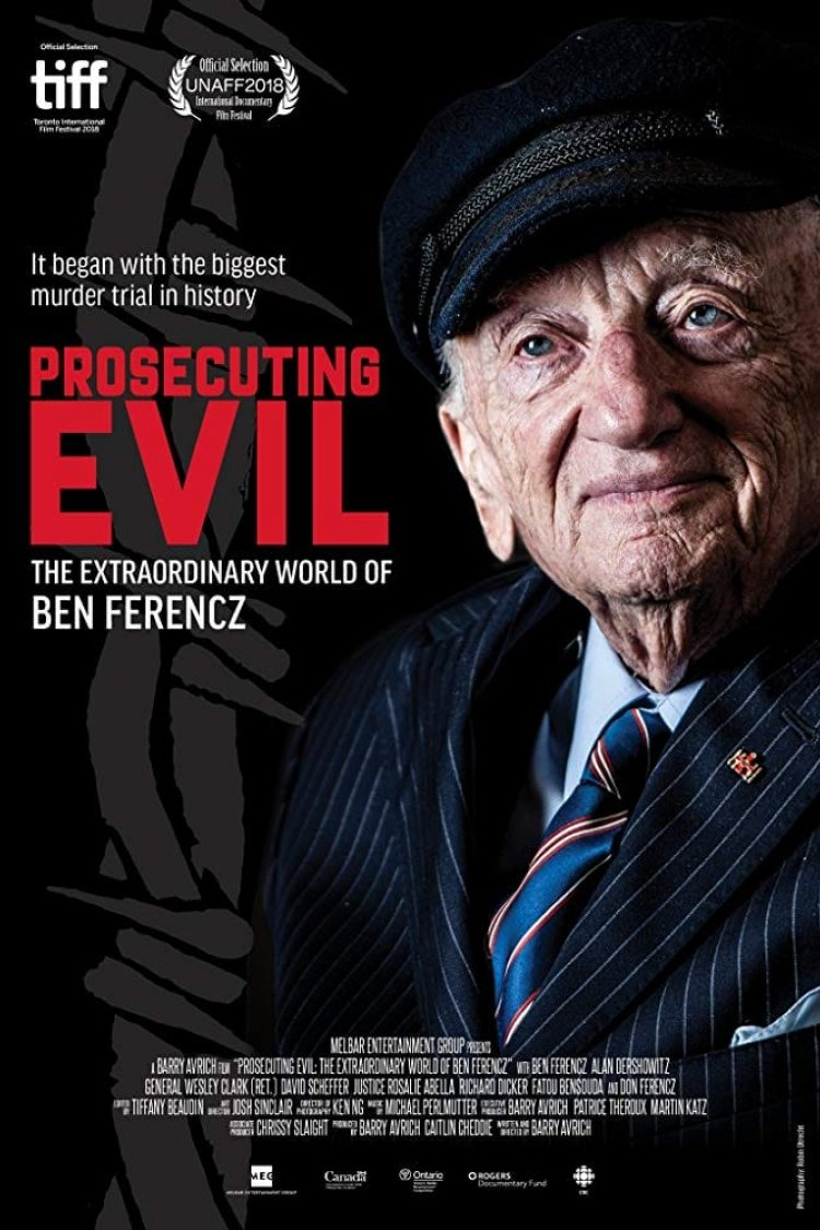 """Prosecuting Evil: The Extraordinary World Of Ben Ferencz"" movie poster"