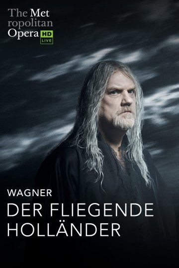 """Met: Der Fliegende Holländer"" movie poster"