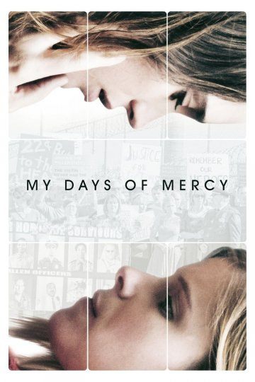 """My Days of Mercy"" movie poster"