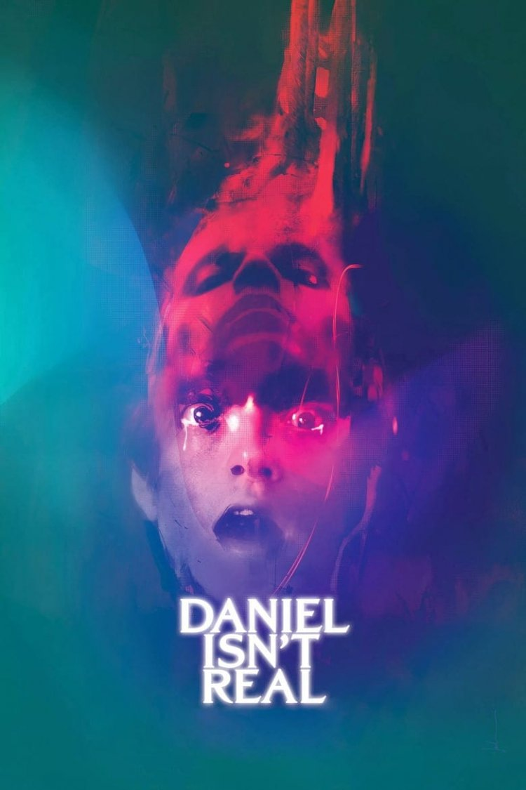 """Daniel Isn't Real"" movie poster"