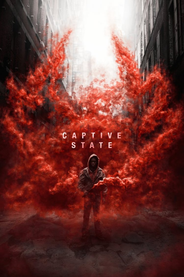 """Captive State"" movie poster"