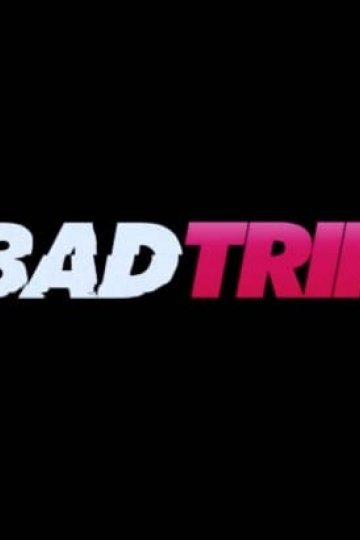 """Bad Trip"" movie poster"