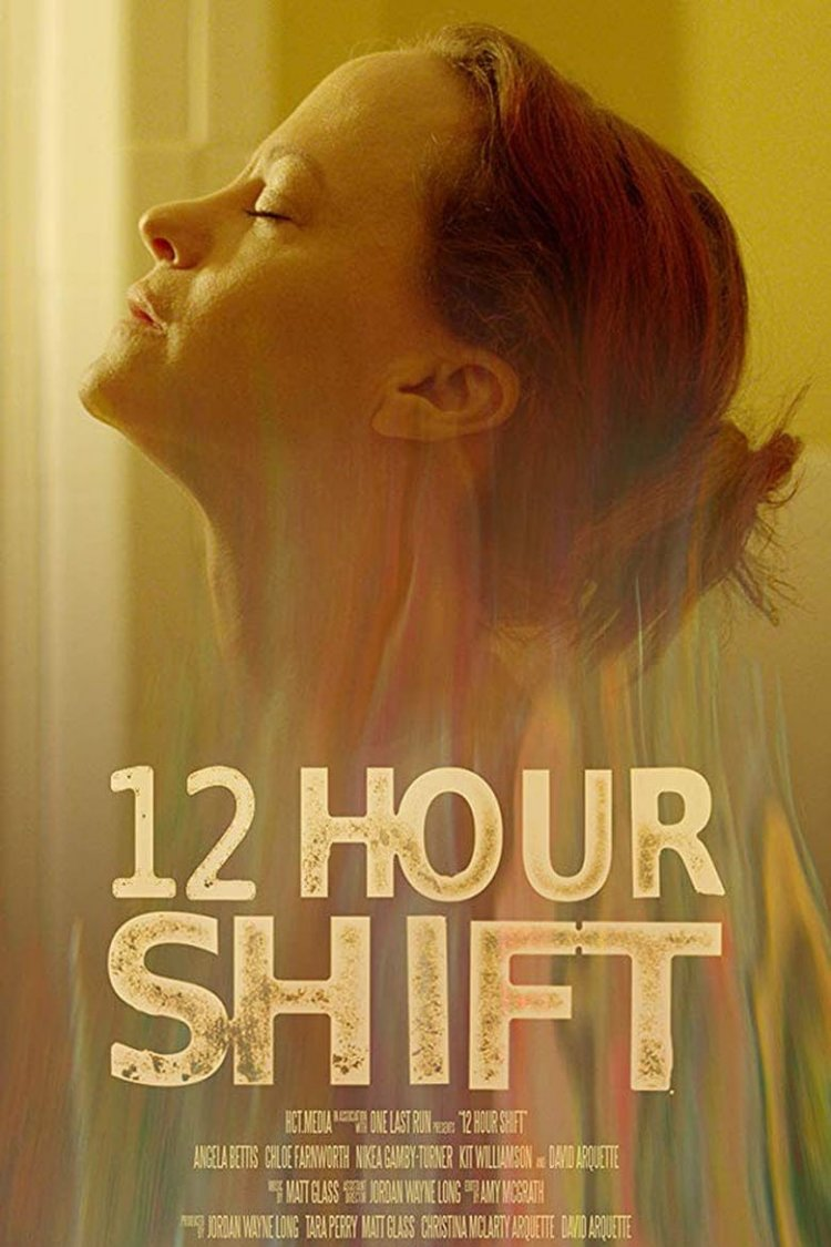 """12 Hour Shift"" movie poster"