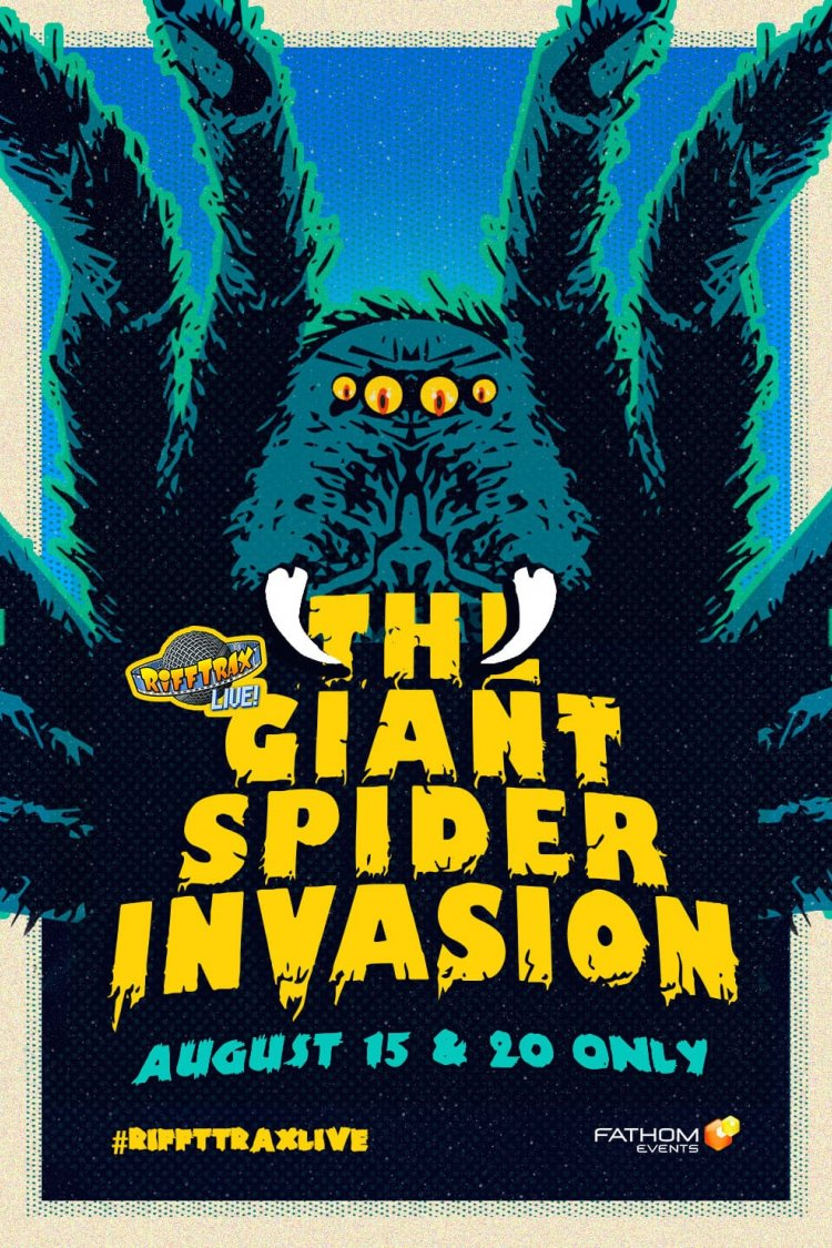 """Rifftrax Live: Giant Spider Invasion"" movie poster"