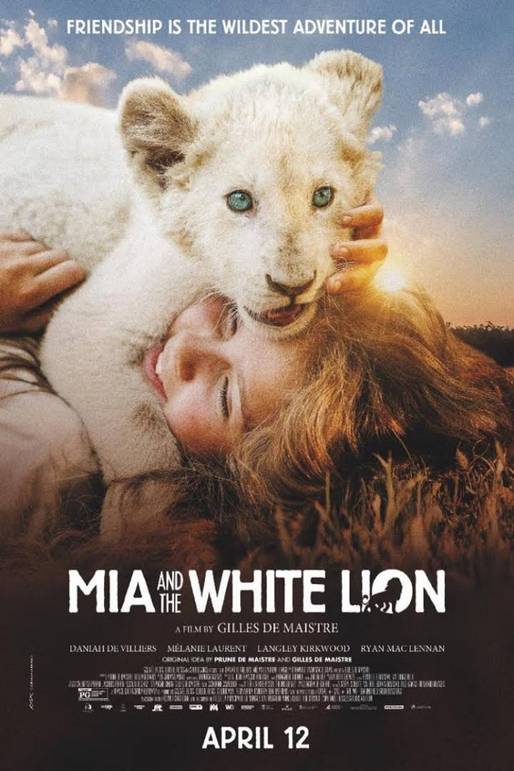 """Mia And The White Lion"" movie poster"