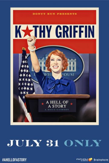 """Kathy Griffin: A Hell Of A Story"" movie poster"