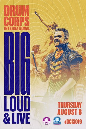 """Drum Corps International 2019: Big, Loud & Live 16"" movie poster"