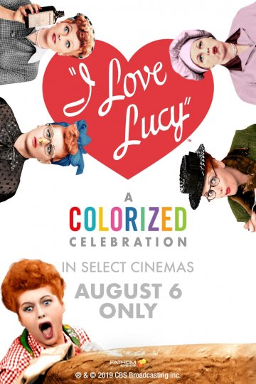 """I Love Lucy: A Colorized Celebration"" movie poster"