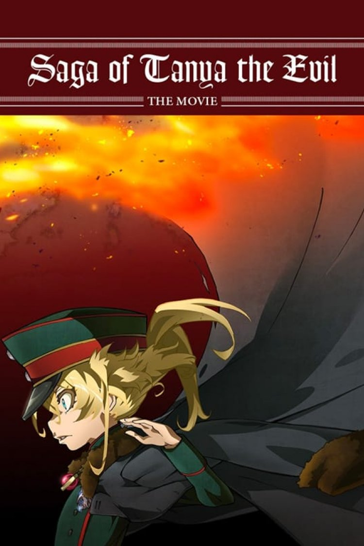"""Saga Of Tanya The Evil - The Movie"" movie poster"