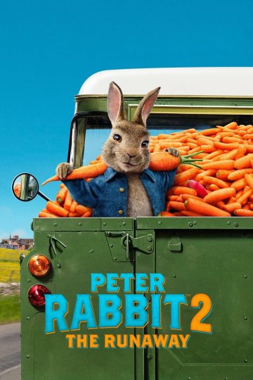 """Peter Rabbit 2: The Runaway"" movie poster"