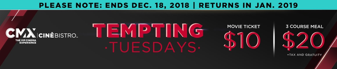 Tempting Tuesdays - Cinebistro Old Orchard
