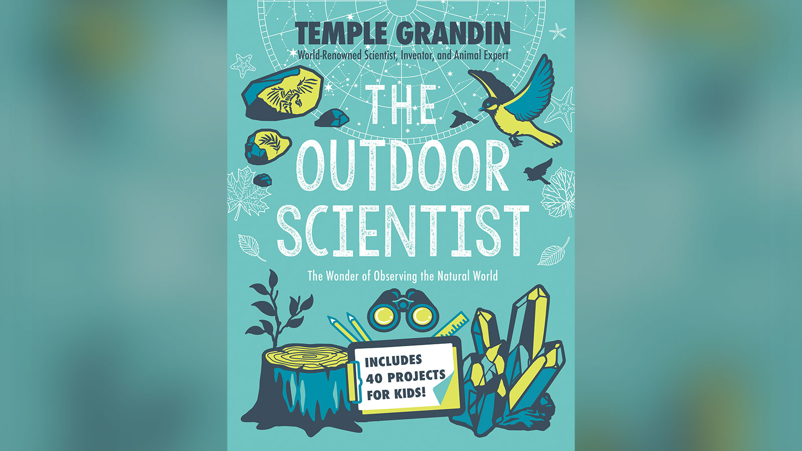 Why Temple Grandin wants your kids to go outside